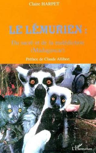 Couverture LE LÉMURIEN : Du sacré et de la malédiction (Madagascar)
