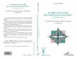 Couverture LE BREUVAGE SACRÉ DES CHAMANS D'AMAZONIE : L'AYAHUASCA