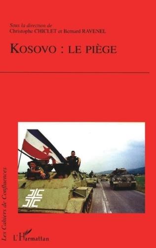Couverture KOSOVO : LE PIÈGE