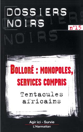 Couverture Bolloré : monopoles, services compris