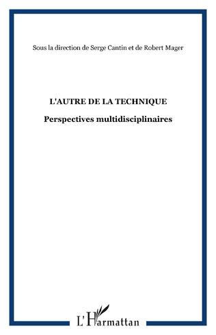 Couverture L'AUTRE DE LA TECHNIQUE