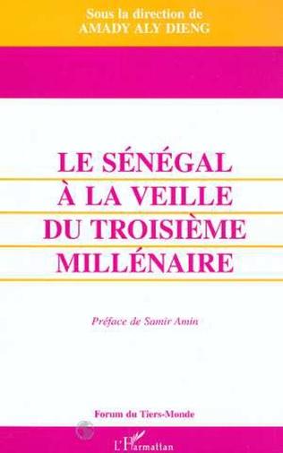 Couverture LE SENEGAL A LA VEILLE DU TROISIEME MILLENAIRE