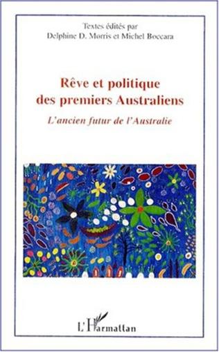 Couverture RÊVE ET POLITIQUE DES PREMIERS AUSTRALIENS