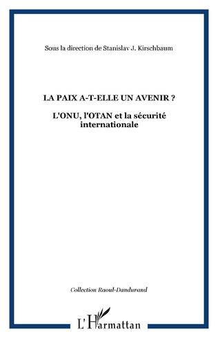 Couverture LA PAIX A-T-ELLE UN AVENIR ?