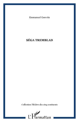 Couverture SÉGA TREMBLAD