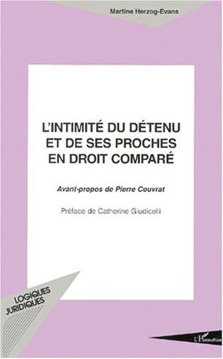 Couverture L'INTIMITÉ DU DÉTENU ET DE SES PROCHES EN DROIT COMPARÉ