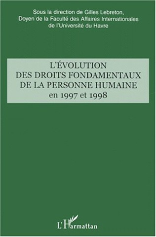 Couverture L'ÉVOLUTION DES DROITS FONDAMENTAUX DE LA PERSONNE HUMAINE EN 1997 ET 1998