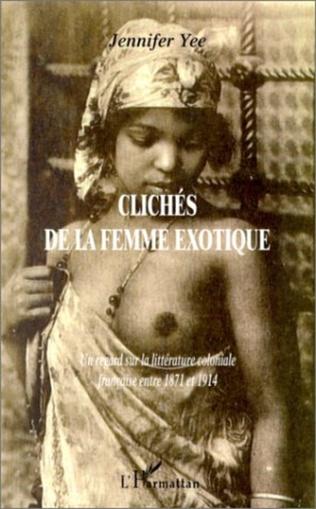Couverture CLICHÉS DE LA FEMME EXOTIQUE