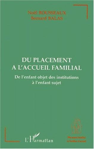 Couverture DU PLACEMENT A L'ACCUEIL FAMILIAL