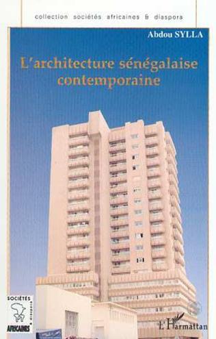 Couverture L'ARCHITECTURE SÉNÉGALAISE CONTEMPORAINE