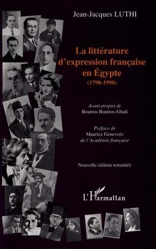 Couverture LA LITTÉRATURE D'EXPRESSION FRANÇAISE EN ÉGYPTE (1798-1998)