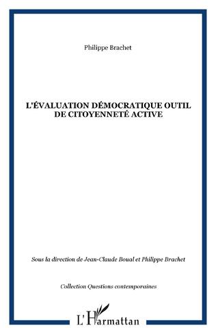 Couverture L'ÉVALUATION DÉMOCRATIQUE OUTIL DE CITOYENNETÉ ACTIVE