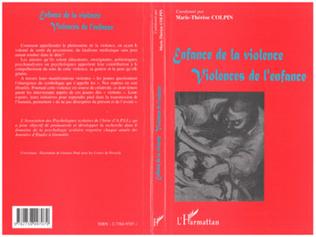 Couverture ENFANCE DE LA VIOLENCE, VIOLENCES DE L'ENFANCE