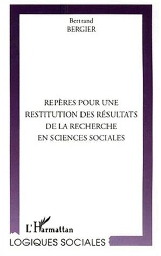 Couverture REPÈRES POUR UNE RESTITUTION DES RÉSULTATS DE LA RECHERCHE EN SCIENCES SOCIALES