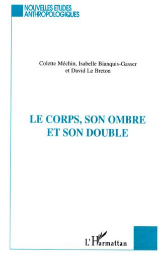 Couverture LE CORPS, SON OMBRE ET SON DOUBLE