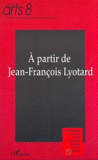 Couverture A partir de Jean-François Lyotard