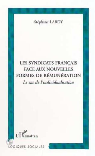 Couverture LES SYNDICATS FRANÇAIS FACE AUX NOUVELLES FORMES DE RÉMUNÉRATION