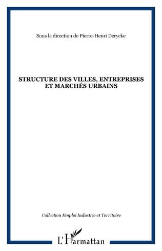 Couverture STRUCTURE DES VILLES, ENTREPRISES ET MARCHÉS URBAINS