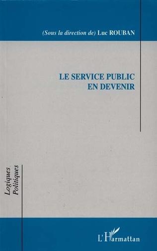 Couverture LE SERVICE PUBLIC EN DEVENIR