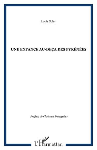 Couverture UNE ENFANCE AU-DEÇA DES PYRÉNÉES