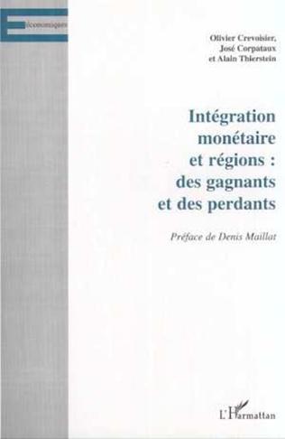Couverture INTÉGRATION MONÉTAIRE ET RÉGIONS : DES GAGNANTS ET DES PERDANTS