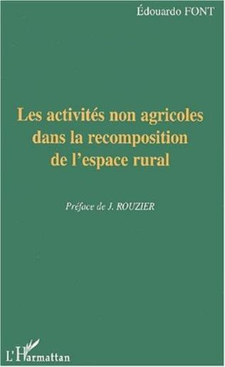 Couverture Les activités non agricoles dans la recomposition de l'espace rurale