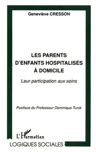 Couverture LES PARENTS D'ENFANTS HOSPITALISÉS À DOMICILE