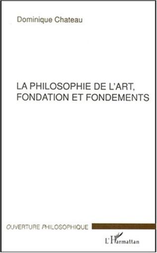 Couverture LA PHILOSOPHIE DE L'ART, FONDATION ET FONDEMENTS