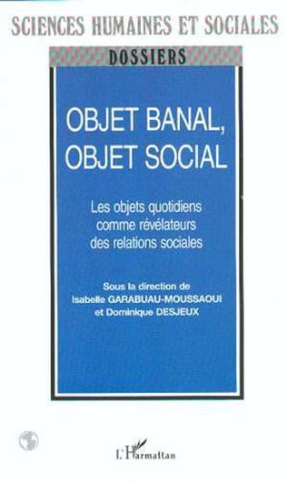 Couverture OBJET BANAL, OBJET SOCIAL