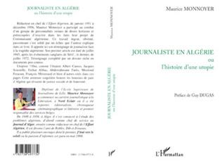 Couverture JOURNALISTE EN ALGÉRIE ou l'histoire d'une utopie