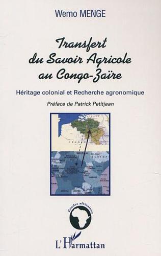 Couverture LE TRANSFERT DU SAVOIR AGRICOLE AU CONGO-ZAÏRE