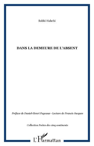 Couverture DANS LA DEMEURE DE L'ABSENT