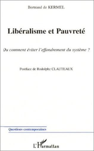 Couverture LIBÉRALISME ET PAUVRETÉ Ou comment éviter l'effondrement du système ?