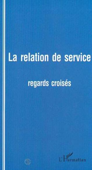 Couverture LA RELATION DE SERVICE