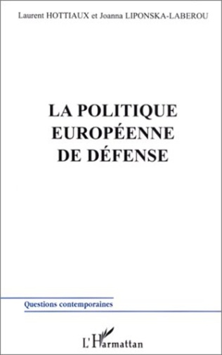 Couverture LA POLITIQUE EUROPÉENNE DE DÉFENSE