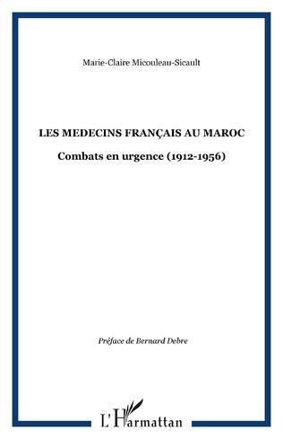 Couverture LES MEDECINS FRANÇAIS AU MAROC