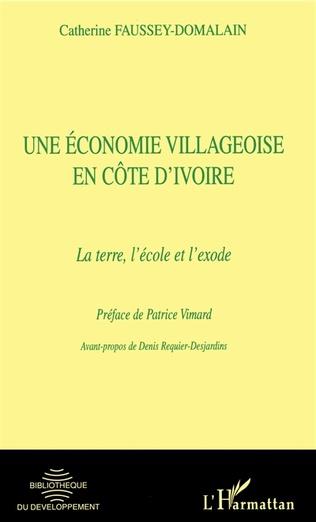 Couverture UNE éCONOMIE VILLAGEOISE EN CôTE D'IVOIRE