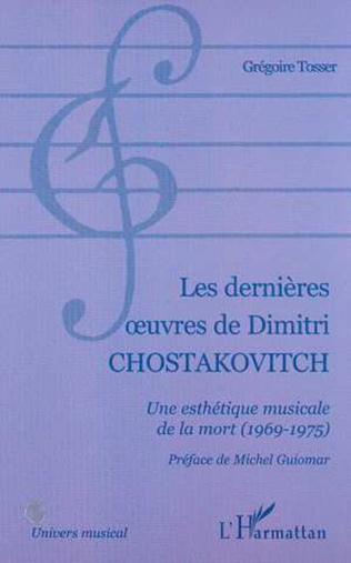 Couverture LES DERNIÈRES ŒUVRES DE DIMITRI CHOSTAKOVITCH