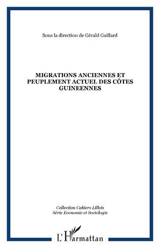 Couverture MIGRATIONS ANCIENNES ET PEUPLEMENT ACTUEL DES CÔTES GUINEENNES