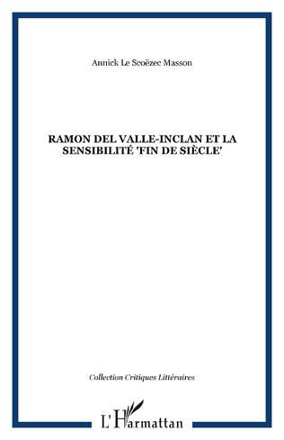 Couverture Ramon Del Valle-Inclan et la sensibilité