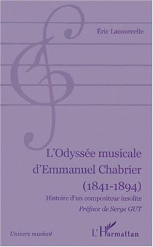 Couverture L'ODYSÉE MUSICALE D'EMMANUEL CHABRIER (1841-1894)