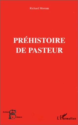 Couverture PRÉHISTOIRE DE PASTEUR