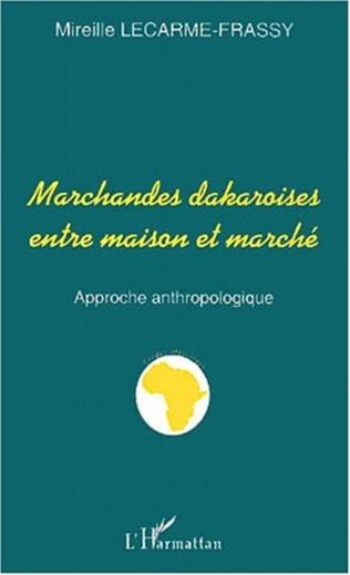 Couverture MARCHANDES DAKAROISES ENTRE MAISON ET MARCHÉ