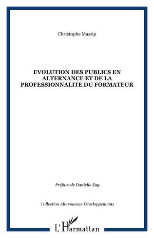 Couverture EVOLUTION DES PUBLICS EN ALTERNANCE ET DE LA PROFESSIONNALITE DU FORMATEUR