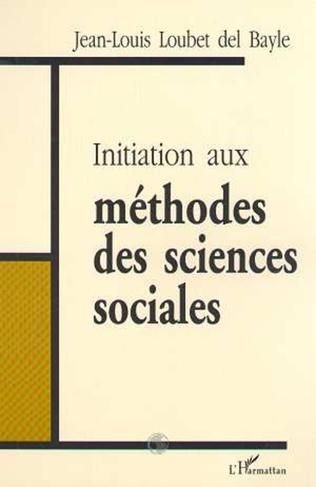Couverture INITIATION AUX MÉTHODES DES SCIENCES SOCIALES
