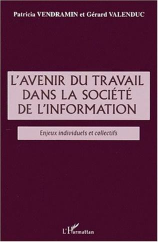 Couverture L'AVENIR DU TRAVAIL DANS LA SOCIÉTÉ DE l'INFORMATION