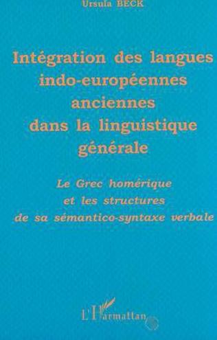Couverture INTÉGRATION DES LANGUES INDO-EUROPÉENNES ANCIENNES DANS LA LINGUISTIQUE GÉNÉRALE