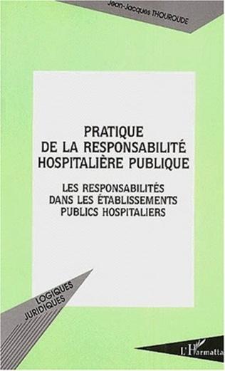 Couverture PRATIQUE DE LA RESPONSABILITÉ HOSPITALIÈRE PUBLIQUE