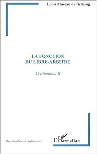 Couverture LA FONCTION DU LIBRE-ARBITRE