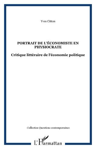 Couverture PORTRAIT DE L'ÉCONOMISTE EN PHYSIOCRATE